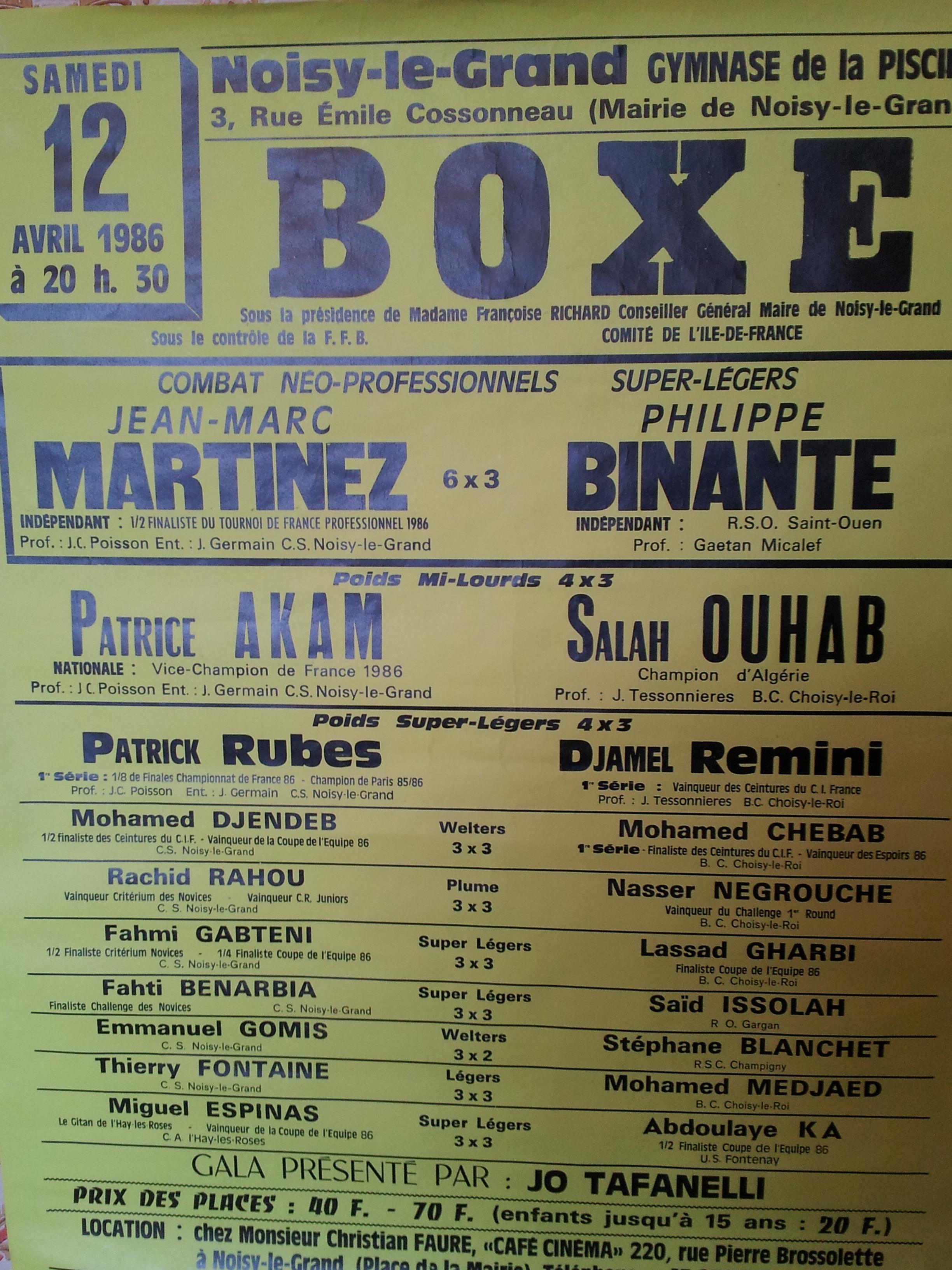 Une affiche (généreusement fournie par Marie-Anne Teissonnières) qui réveille les souvenirs d'une époque où la boxe portait encore en elle une rare intensité dramatique. Rien n'était joué d'avance… Tout était possible sur le ring… Jusqu'au dernier coup de gong
